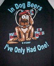 In Dog Beers K-9 I've Only Had One! Black White Brown Long Sleeve T-shirt L New - $26.72