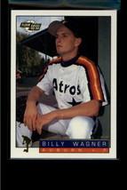 1993 FLEER EXCEL #209 BILLY WAGNER NM-MT - $0.98
