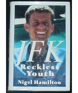 JFK Reckless Youth by Nigel Hamilton - $12.95