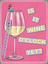 Is It Wine O'Clock Yet? Retro Funny Women Gift.-Par Metal/Steel Wall Sign - $3.44+