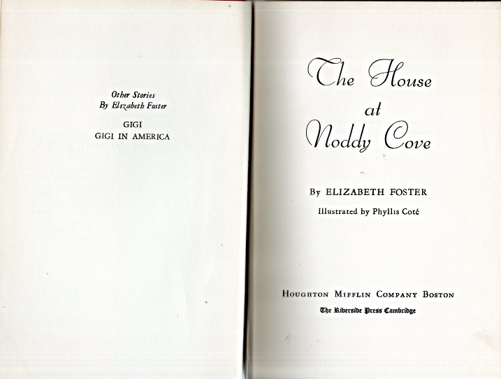 The House At Noddy Cove By Elizabeth Foster (Hardcovered 1949) image 3