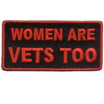 Embroidered Patch Women Are Vets Too Patch - $3.95