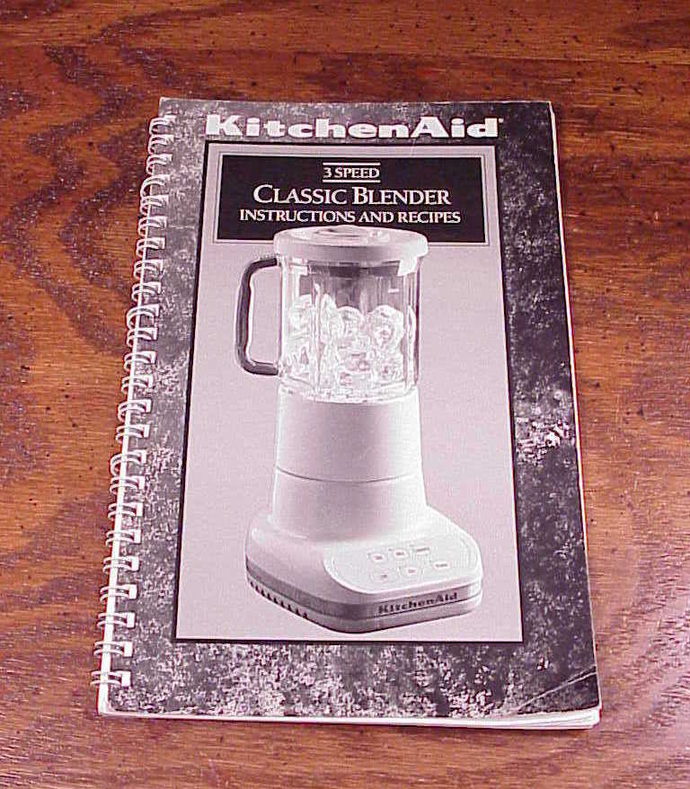 Kitchen aid 3 speed classic blender instructions recipes manual english spanish other - Kitchenaid blender instructions ...