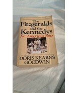 The Fitzgeralds And The Kennedys: An American Saga - $9.80
