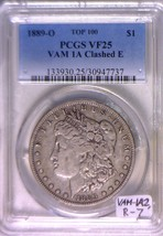 1889-O VAM 1A Clashed E Morgan Dollar PCGS VF-25; Actually VAM-1A2, R-7,... - $1,484.99