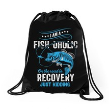 I'm A Fish-oholic On The Road To Recovery Drawstring Bags - $30.00
