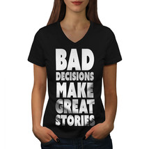 Bad Decisions Shirt Funny Quote Women V-Neck T-shirt - $12.99+