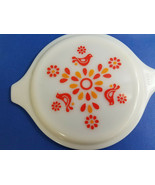 "Pyrex 7.5"" Wide Friendship Pattern Replacement Round Bowl Lid White Orange - $24.95"