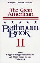 The Great American Bathroom Book, Volume II: The Second Sitting Anderson... - $14.34