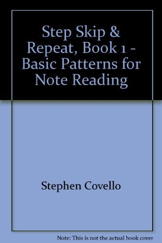 Step Skip & Repeat, Book 1 - Basic Patterns for Note Reading [Sheet music]