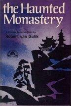 The Haunted Monastery: A Chinese Detective Story Gulik, Robert Hans van image 1