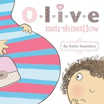 little bee books Olive & Marshmallow - Hardcover [Hardcover] Saunders Katie - $9.99