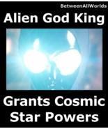 Alien God King Telu-Nir Extreme Power All Wishes Betweenallworlds Ritual - $159.25