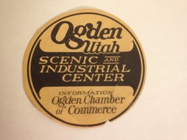 1960-70's OGDEN UTAH CHAMBER OF COMMERCE TOURIST TRAVEL LABEL NO STICK D... - $12.41