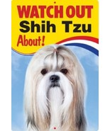 SHIH TZU  3D  DOG SIGN - $5.23