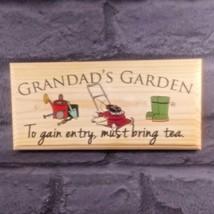Grandads Garden Sign Bring Tea Fathers Day Gift Shed Workshop UK Free Sh... - $12.46
