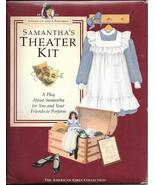 American Girls Samantha's Theater Play Kit 1994 director guide character... - $14.77
