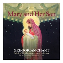 MARY and HER SON - GREGORIAN CHANT - Saint John's Abby & University