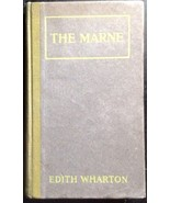 Edith Wharton The Marne 1918 1st Printing. HC, D. Appleton - $64.25
