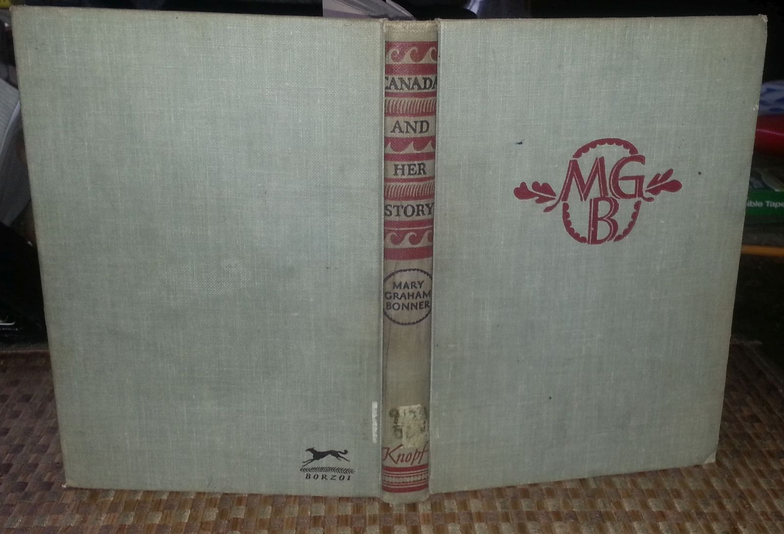 Canada and Her Story by Mary Graham Bonner 1961 Revised HB