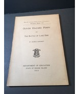 Oliver Hazard Perry and The Battle Of Lake Erie 1913 George Bancroft - $28.04