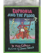 Book for Children -- EUPHONIA AND THE FLOOD by Mary Calhoun (Parents Mag... - $8.50