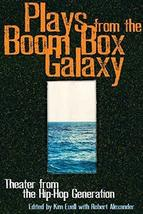 Plays From the Boom Box Galaxy: Theater from the Hip Hop Generation [Paperback]  image 1