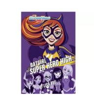 Batgirl at Super Hero High - (DC Super Hero Girls) by Lisa Yee (Hardcover) - $14.84