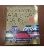 Encyclopedia of American Cars 1930-1980 - $28.05
