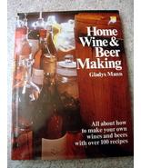 Home Wine & Beer Making Book in  DJ by Gladys Mann 1974 - $9.00