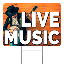"""Live Music  24"""" x 18"""" Double Sided Road Yard Sign: Heavy Duty Stake - $35.00"""