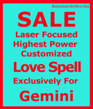 Custom Powerful Love Spell For Female Or Male For Gemini Betweenallworld... - $165.00