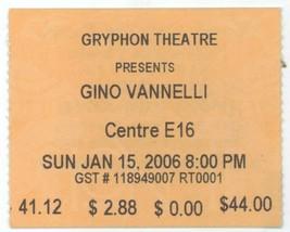 RARE Gino Vannelli 1/15/06 Barrie, Ontario Canada Concert Ticket Stub! - $3.95