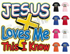 Jesus loves me this I know  Christian T-shirt Kid's Children Youth tee K... - $12.99