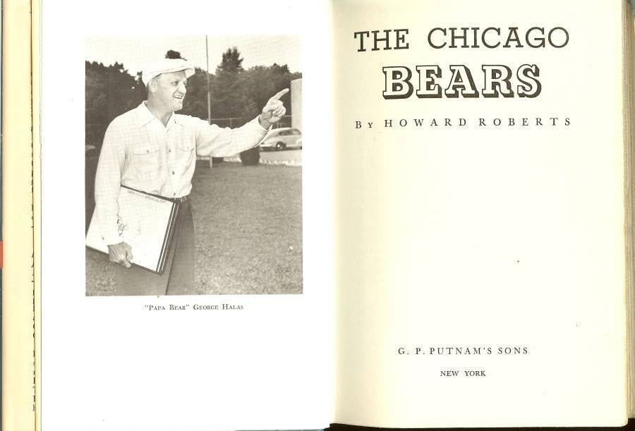 the chicago bears football book howard roberts george halas first edition 1947