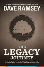 The Legacy Journey: A Radical View of Biblical Wealth and Generosity Ram... - $17.82
