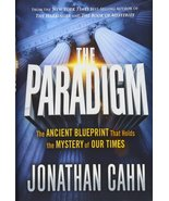 The Paradigm: The Ancient Blueprint That Holds the Mystery of Our Times - $10.00