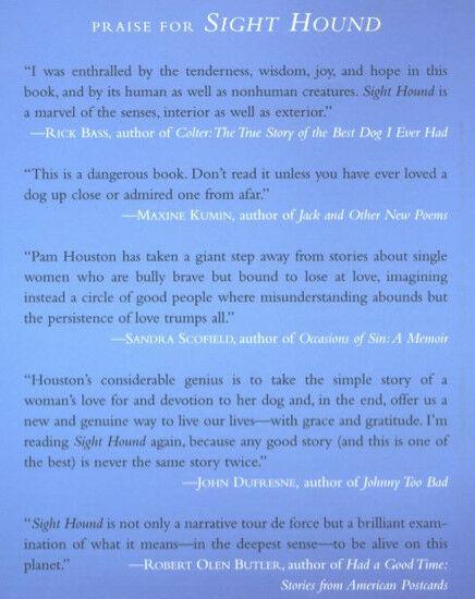 Sight Hound : Pam Houston -  Hardcover 1st Edition: Irish Wolfhound  @ZB