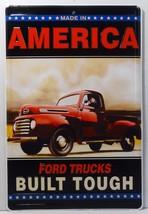 Ford Trucks Built Tough Made in America Embossed Metal Sign - $19.95