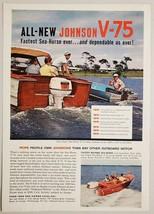 1960 Print Ad Johnson Sea-Horse V-75 Outboard Motors Wood Boat - $13.35