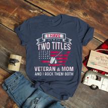Veteran And Mom For Her Veterans Day 2019 Funny Ideas Birthday Gift Vintage Funn - $15.99+