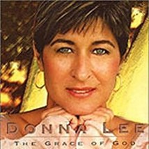 GRACE OF GOD by Donna Lee