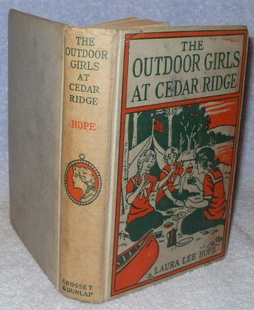 The Outdoor Girls at Cedar Ridge 1931 Laura Lee Hope Book 1st.