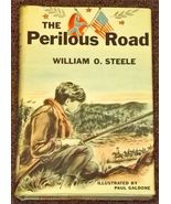 The Perilous Road by William O. Steele and Paul Galdone Civil War - $2.00