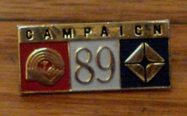 Nice Gold Tone Enameled Campaign 89 Lapel Pin, VERY GOOD CONIDTION - $4.94