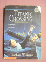 Titanic Crossing 1997 Softcover Book Barbara Williams - $10.99