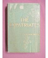 The Expatriates 1900 HC Lilian Bell - $12.99
