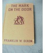 The Mark On the Door c.1934 HC The Hardy Boys - $11.99