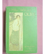 The Wild Olive 1910 Romance HC Basil King 1st US Edit. - $12.99