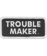 Embroidered Patch Trouble Maker Patch - $3.95